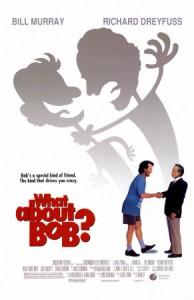 Обзор фильма А Как Же Боб?