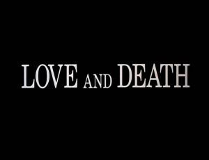 """обзор фильма """"Любовь и смерть"""""""